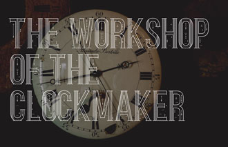 04 The workshop of the clockmaker