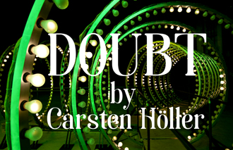 03-doubt-by-karsten-holler