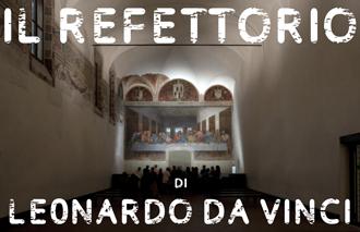 01 Il Refettorio di Leonardo da Vinci